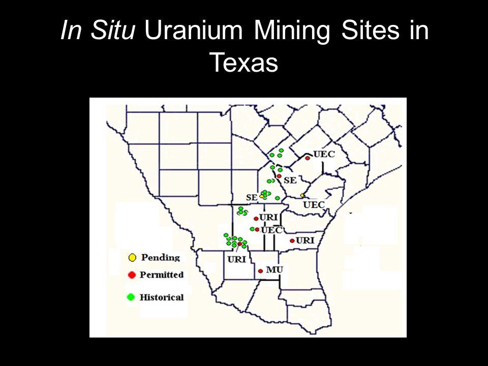 In Situ Uranium Mining Sites in Texas