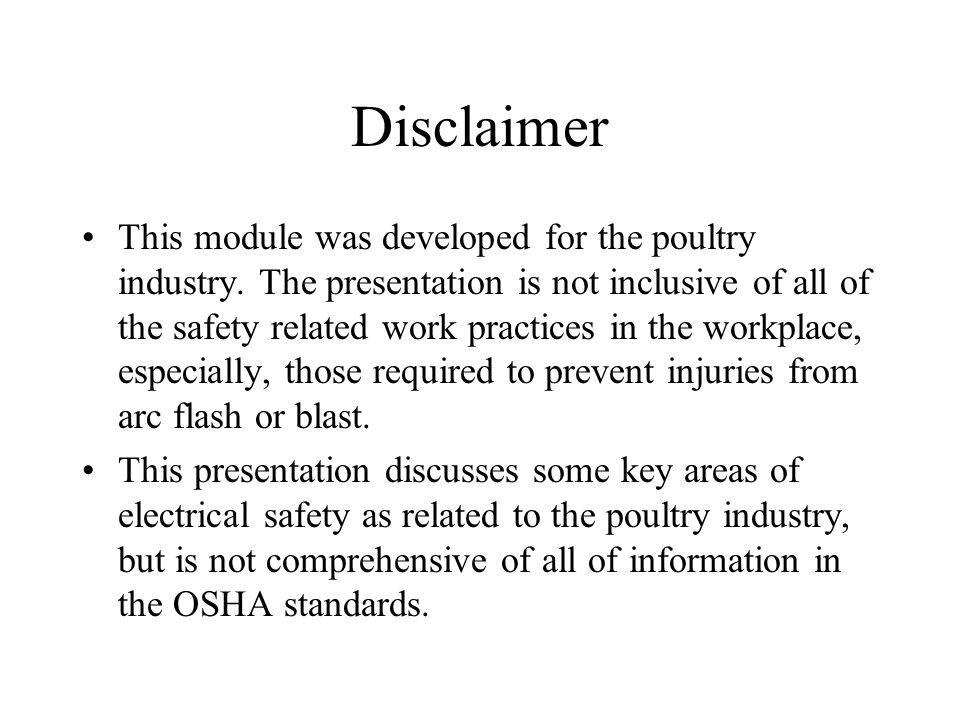 Disclaimer This module was developed for the poultry industry.