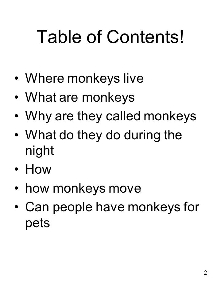 All about monkeys By Aleah minehart. 2 Table of Contents! Where ...
