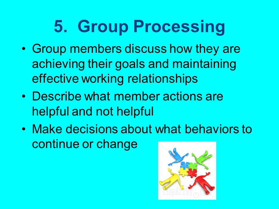 4. Interpersonal and Small- Group Skills These skills must be taught »Leadership »Decision Making »Trust building »Communication »Conflict-management