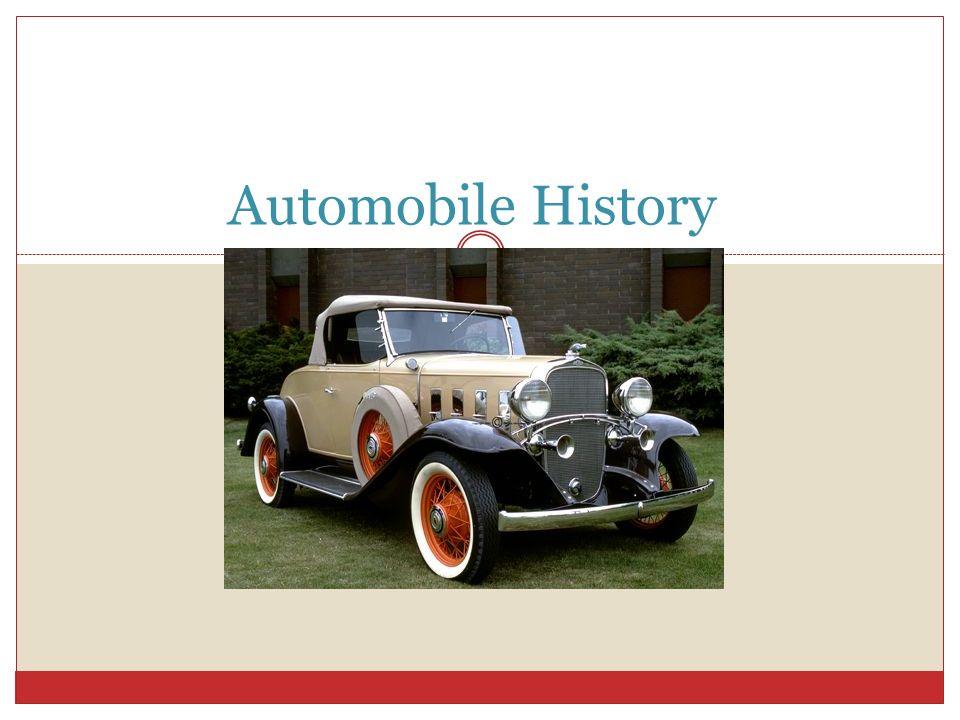 Automobile History. The definition of a automobile A passenger ...