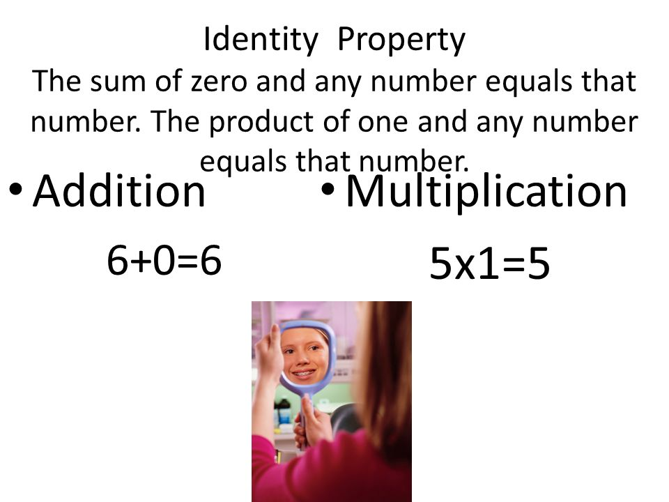 Associative Property The way addends are grouped or factors are grouped does not change the sum or product.