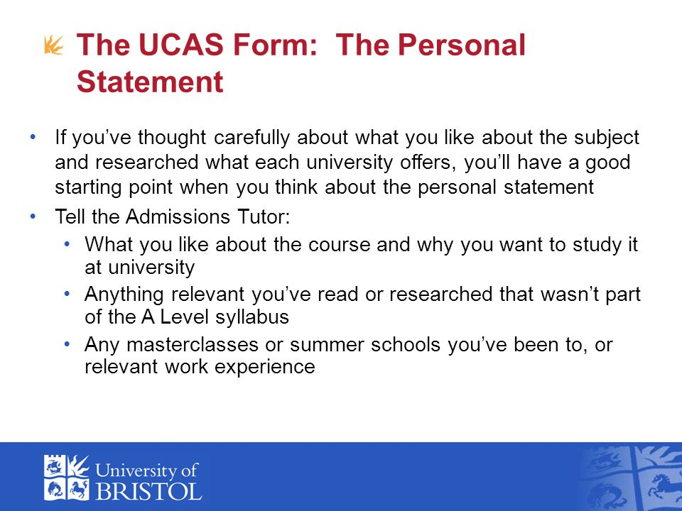 The UCAS Form  The Personal Statement If you     ve thought carefully about what you