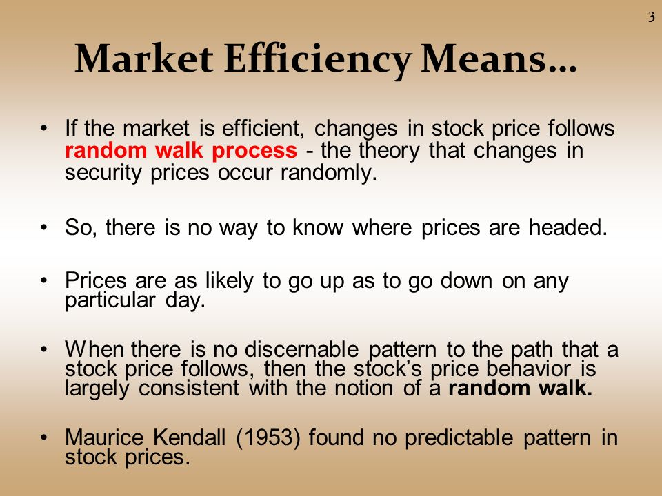 Attractive Market Efficiency Meansu2026 If The Market Is Efficient, Changes In Stock Price  Follows Random