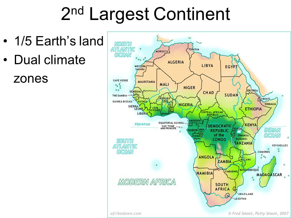 Geography of AFRICA 2 nd Largest Continent 15 Earths land Dual