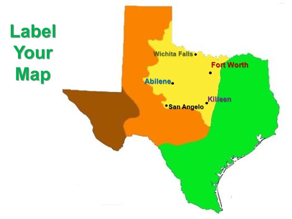 Fort Worth Abilene Killeen San Angelo Wichita Falls LabelYourMap