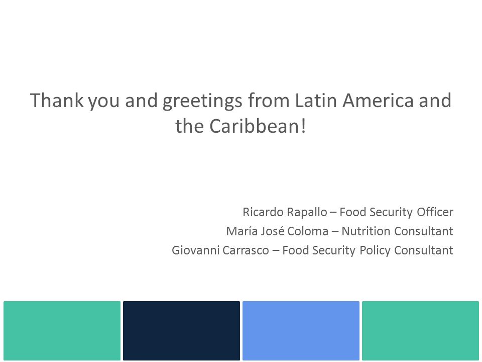 Fao regional priorities and fsn policy processes in latin america thank you and greetings from latin america and the caribbean m4hsunfo