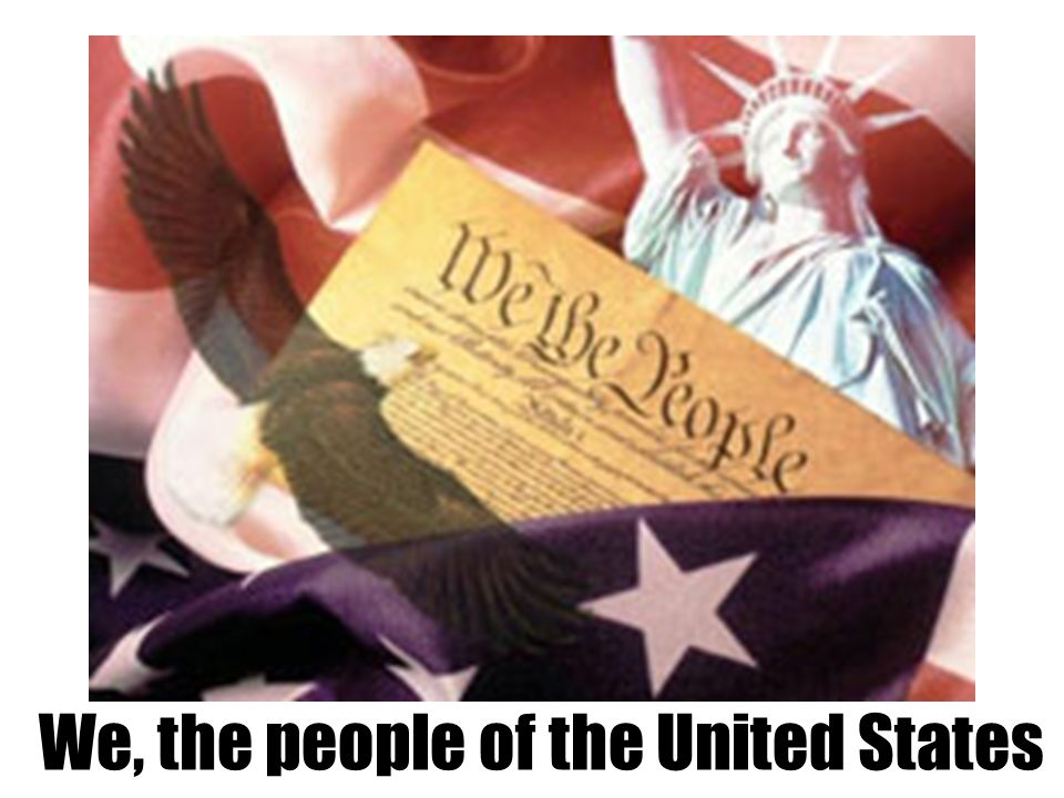 We, the people of the United States