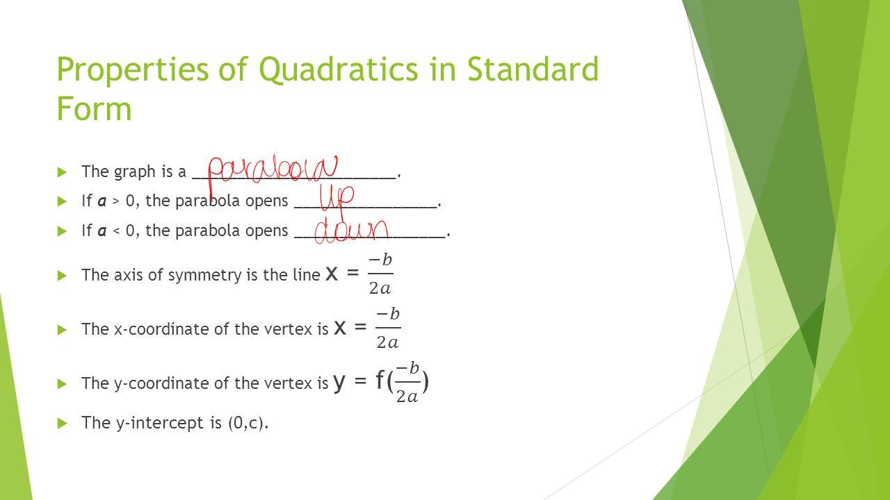 Graphing quadratic equations lesson graphing quadratic equations 4 properties of quadratics in standard form falaconquin