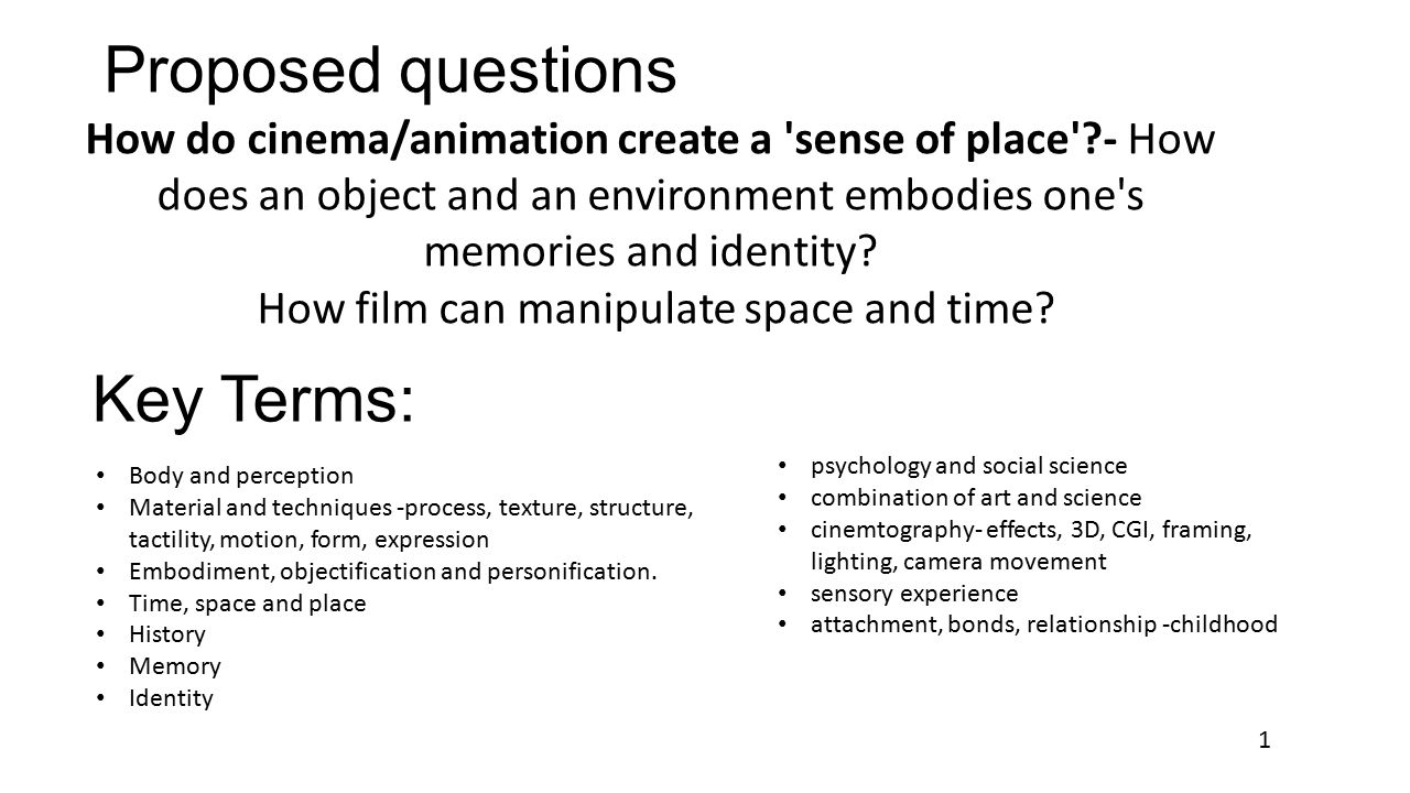 Proposed questions How do cinema/animation create a \u0027sense of ...