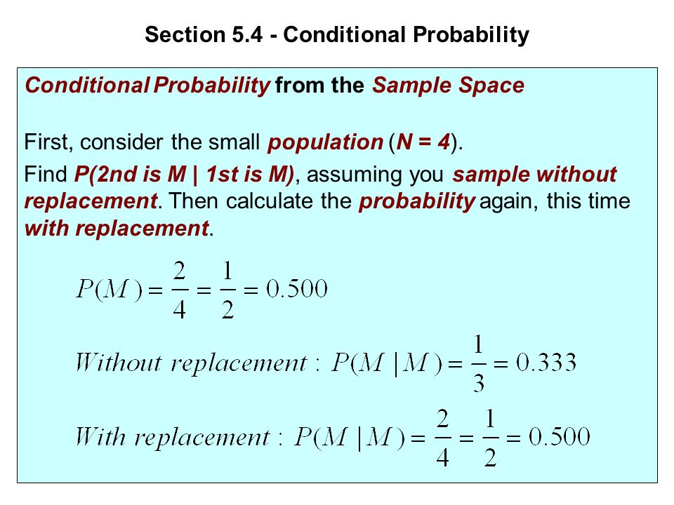 Section Conditional Probability Objectives: 1.Understand the ...