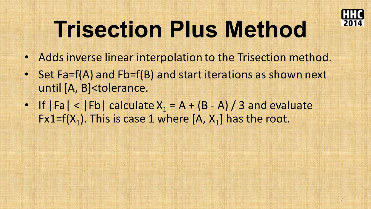 Trisection Plus Method Adds inverse linear interpolation to the Trisection method.