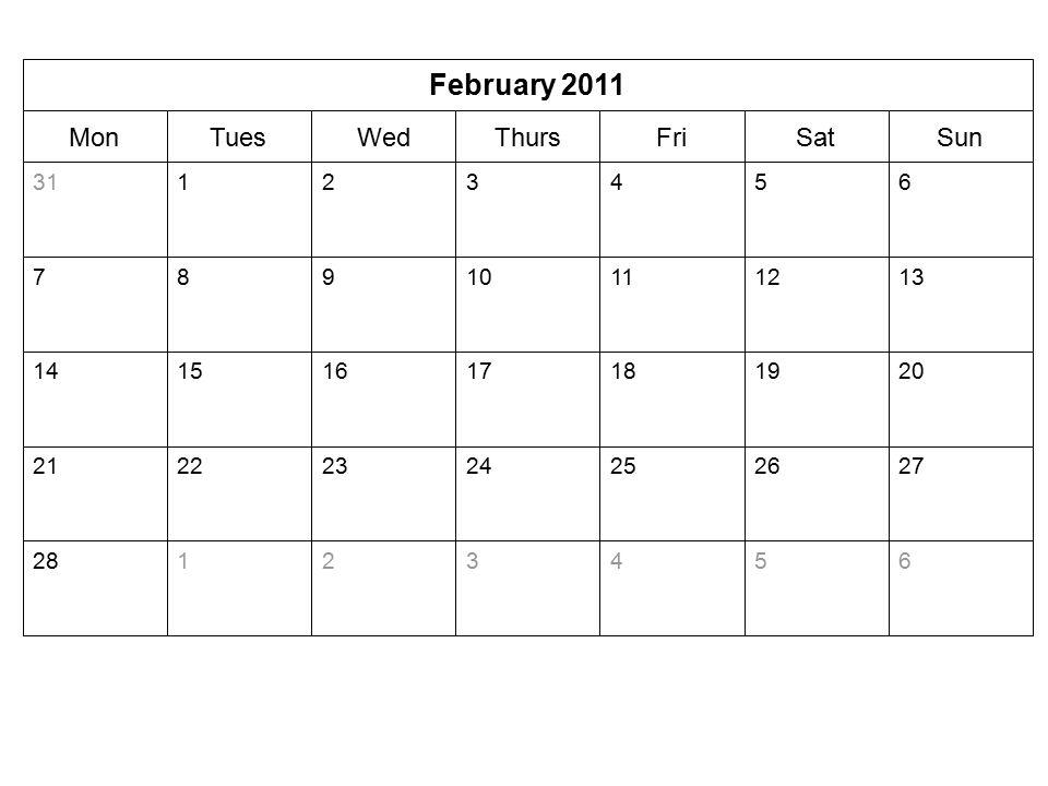 SunSatFriThursWedTuesMon February 2011 65432128 27262524232221 20191817161514 13121110987 65432131
