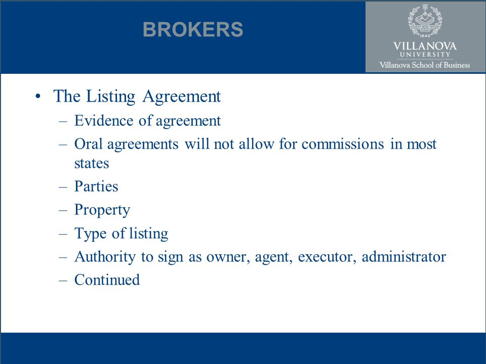 Real estate brokers brokers agent vs broker broker vs realtor 5 brokers the listing agreement evidence of agreement oral agreements will not allow for commissions in most states parties property type of listing platinumwayz