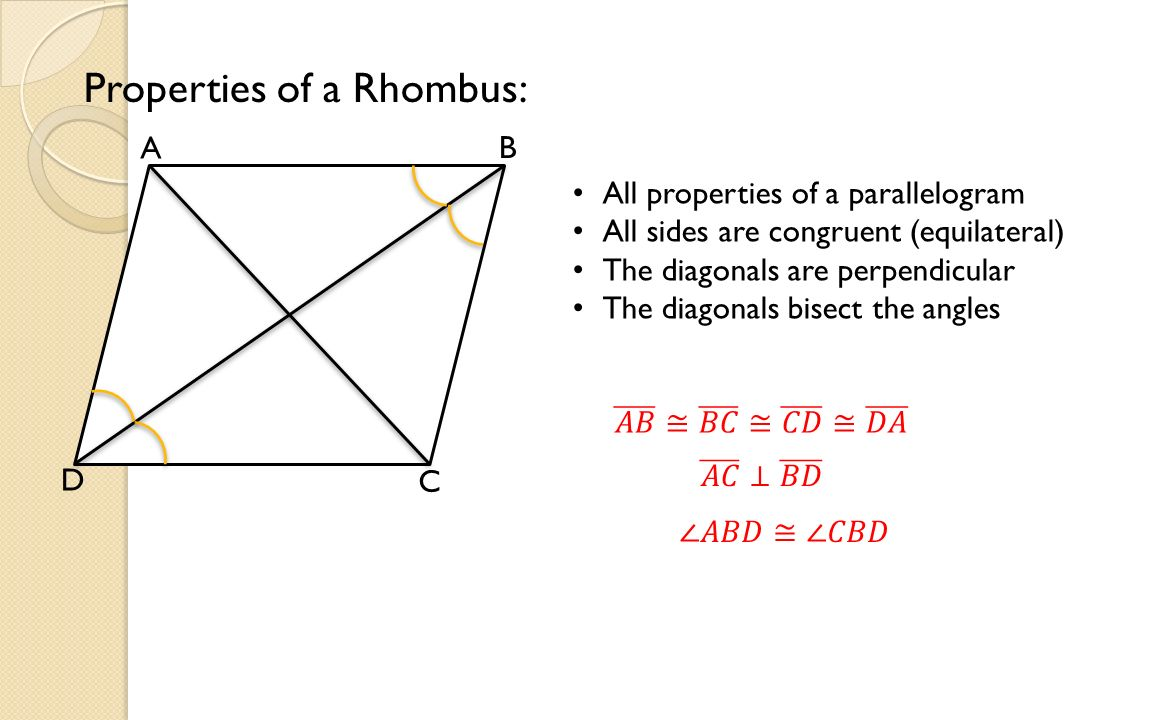 2 Properties Of A Rhombus: A B C D All Properties Of A Parallelogram All  Sides Are Congruent