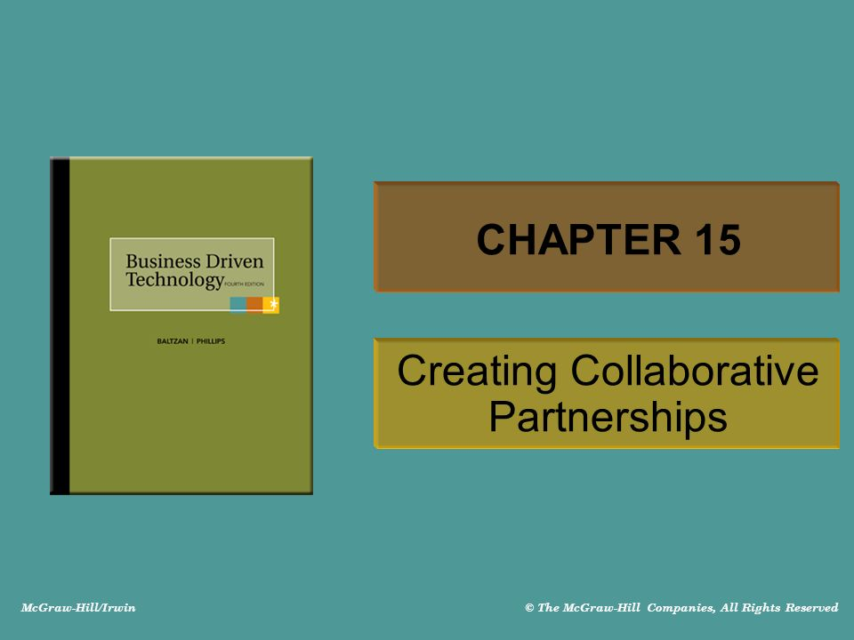 McGraw-Hill/Irwin © The McGraw-Hill Companies, All Rights Reserved CHAPTER 15 Creating Collaborative Partnerships