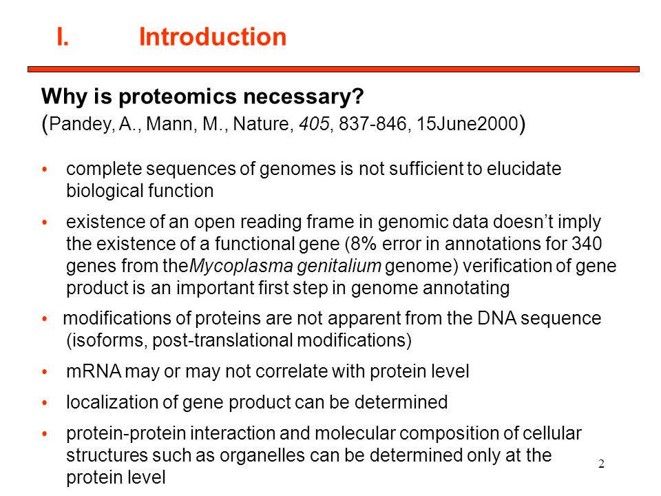 1 I. Introduction 1.Definition: Protein Characterization/Proteomics ...