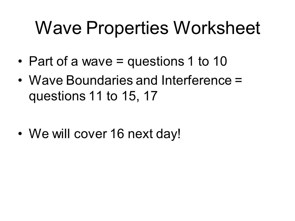 Wave Interference Chapter 83 Interference What happens when 2 – Wave Properties Worksheet