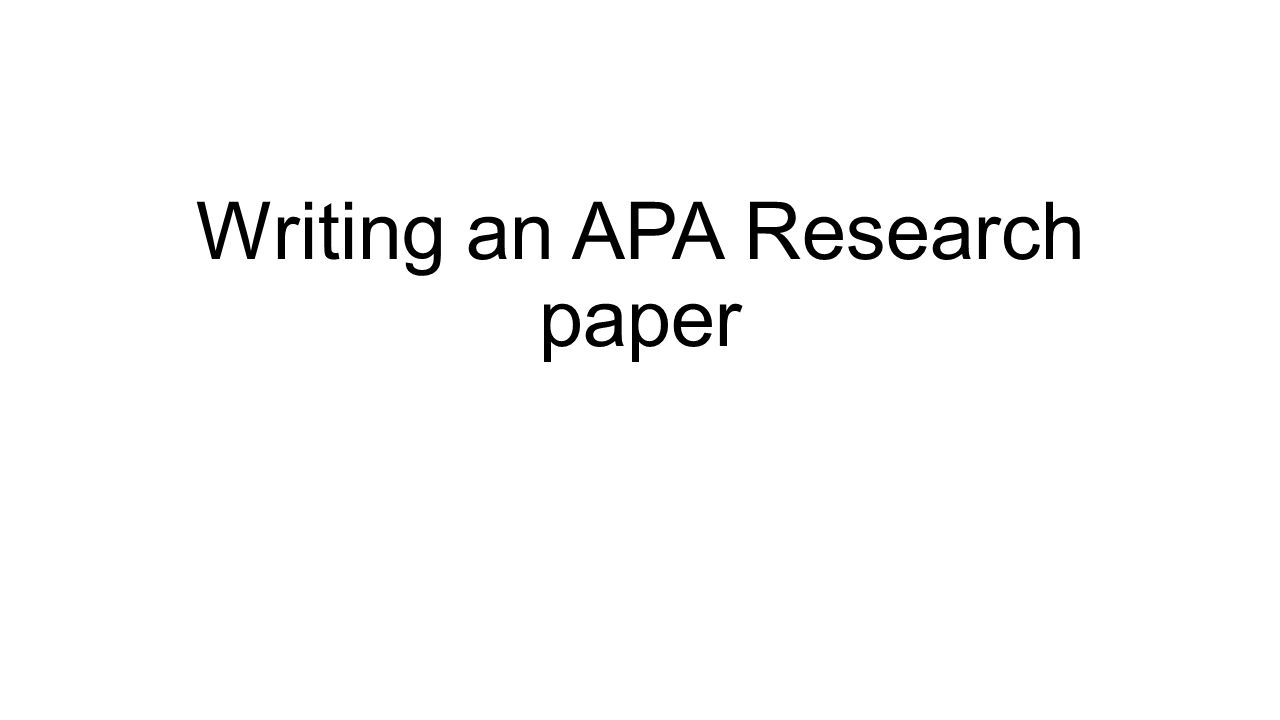 writing an apa research paper step formatting running header presentation transcript 1 writing an apa research paper