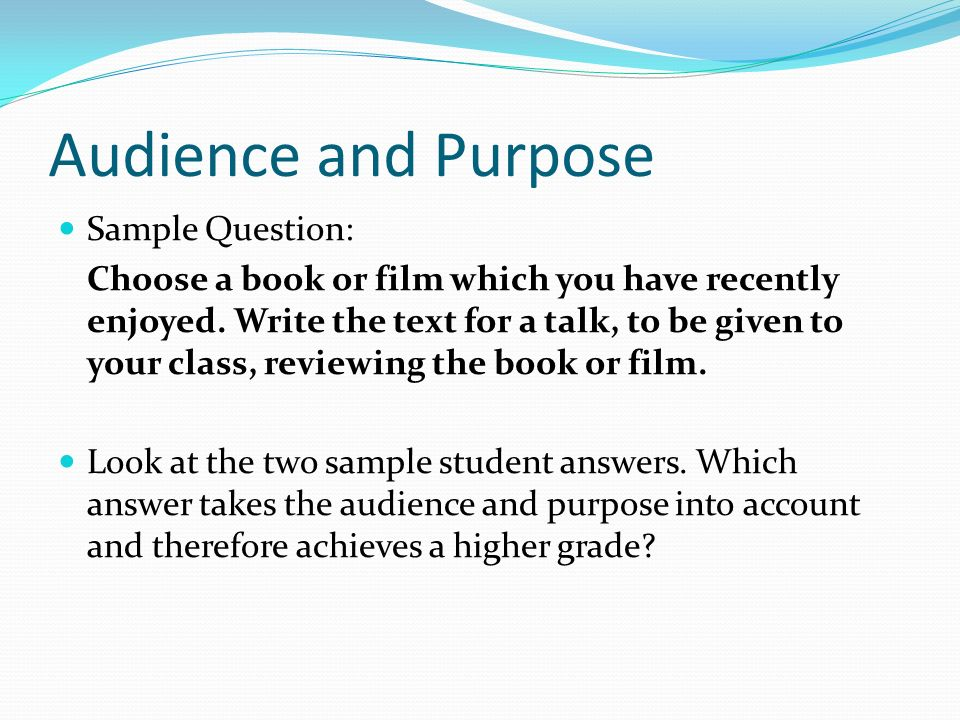 audience and purpose essay The pre-writing process begins with identifying the topic and audience for your persuasive essay a topic is a subset of a much broader subject.