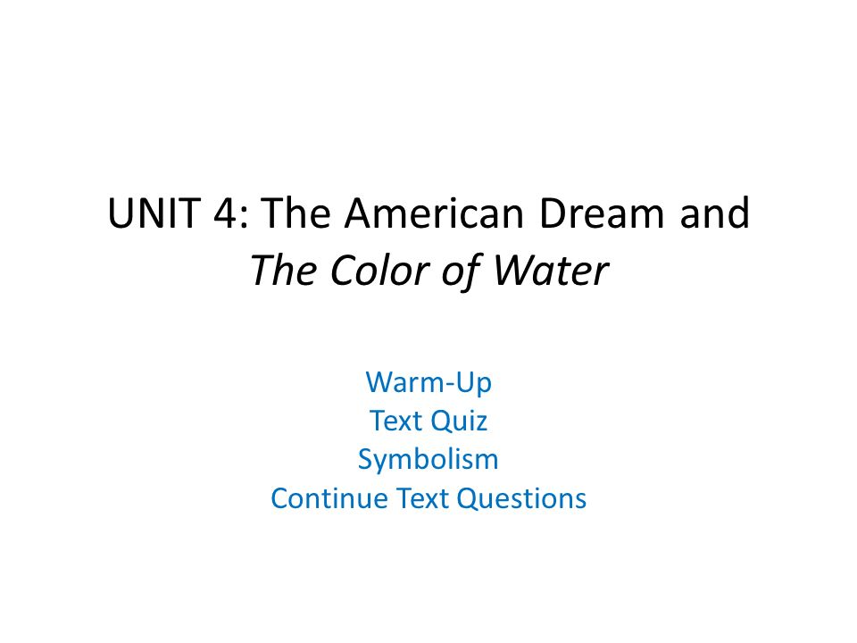 the color of water symbolism essay   essay topicsunit  the american dream and color of water warm up text quiz