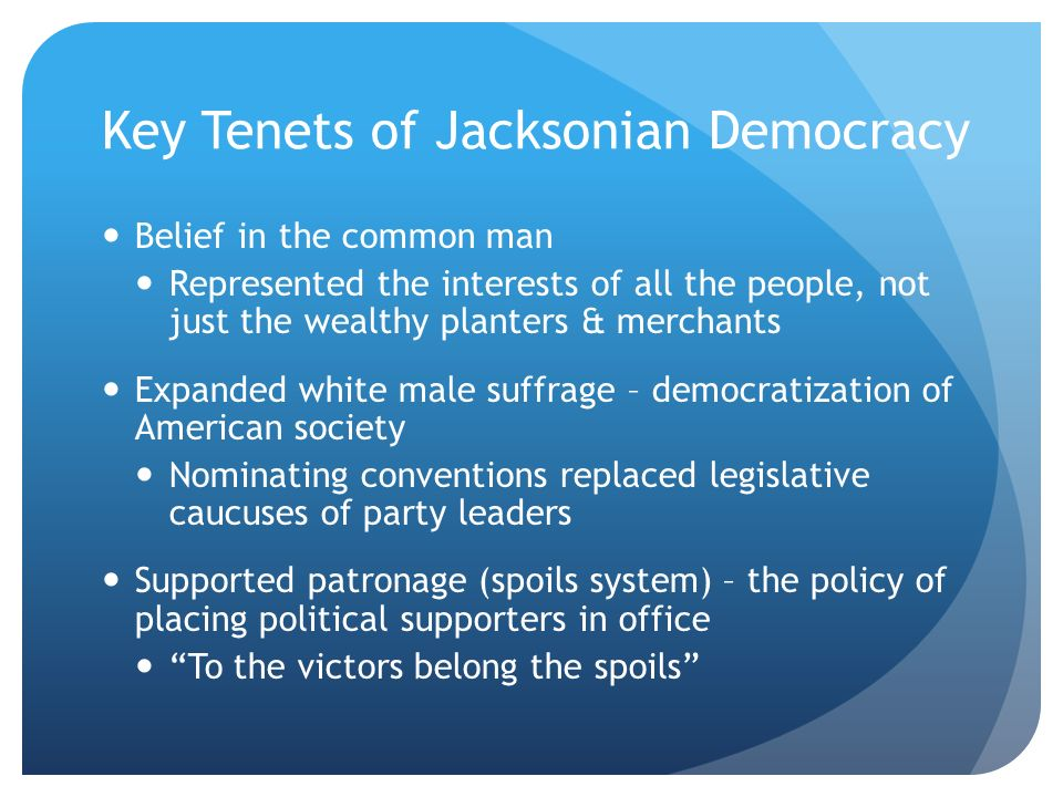 the jacksonian era and the common