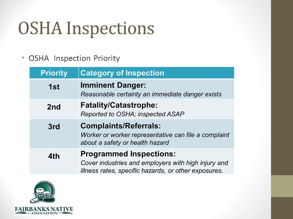 OSHA Inspections OSHA Inspection Priority