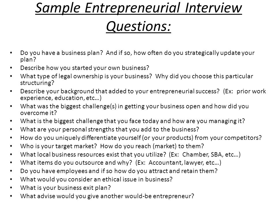 Questions for an Entreprenuer/ business owner?