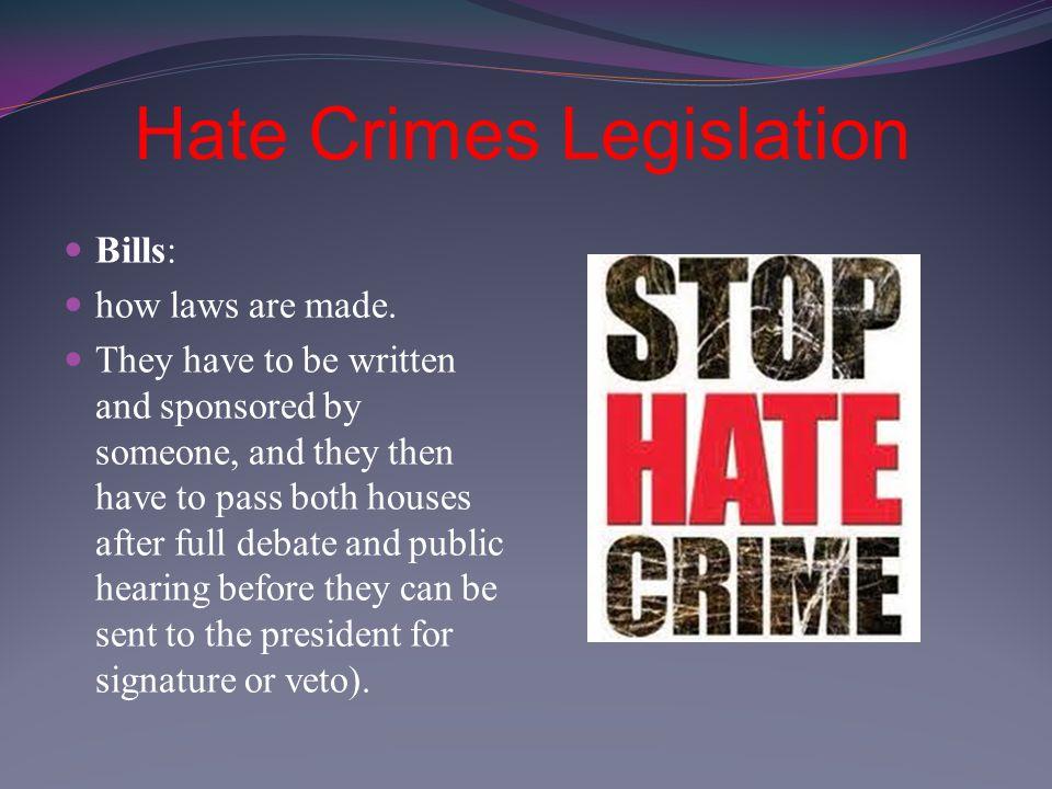 Hate Crimes Legislation Bills: how laws are made.