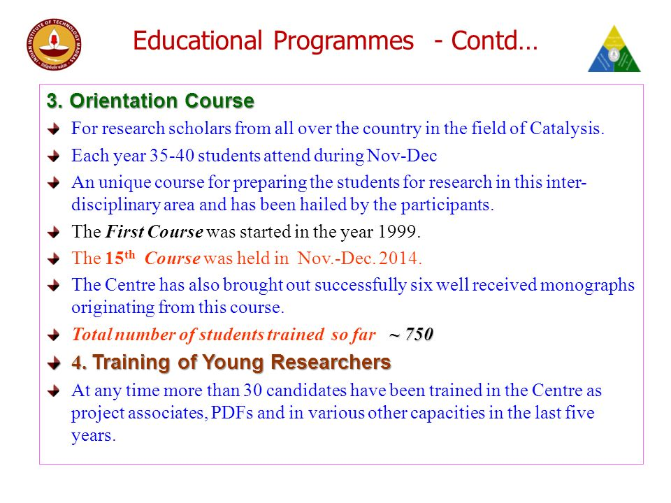 Educational Programmes - Contd… 3.
