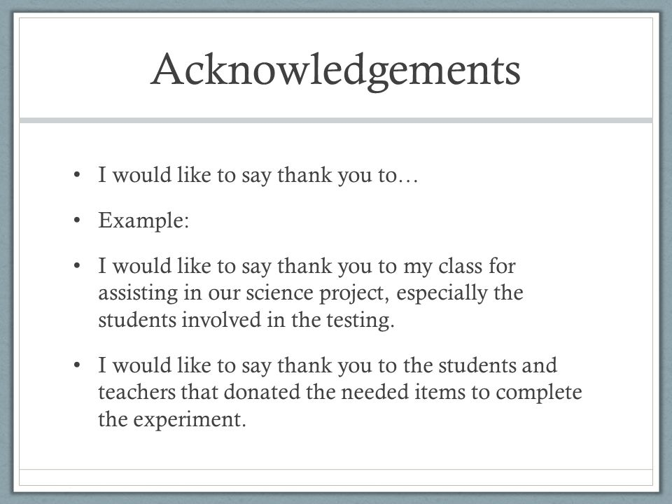 How to write a acknowledgment in school project?