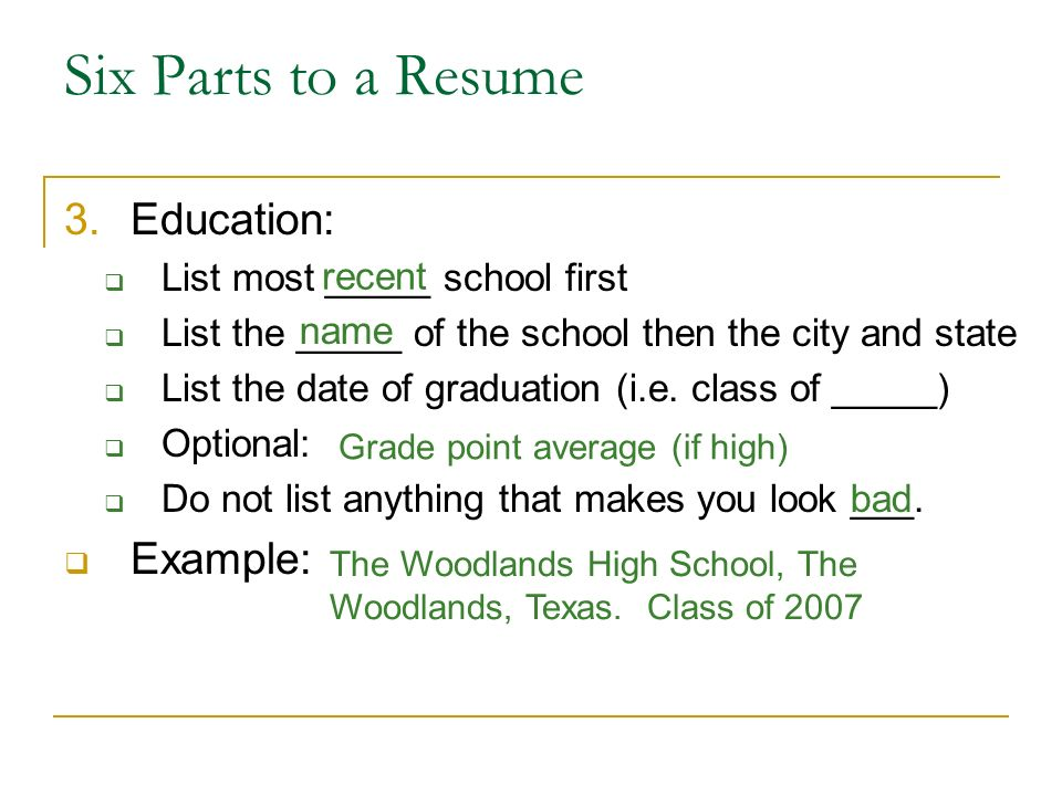 six parts to a resume 3education list most _____ school first parts of a resume
