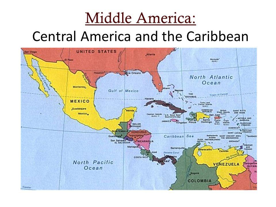 Middle america middle america central america and the caribbean 1 middle america middle america central america and the caribbean gumiabroncs Choice Image
