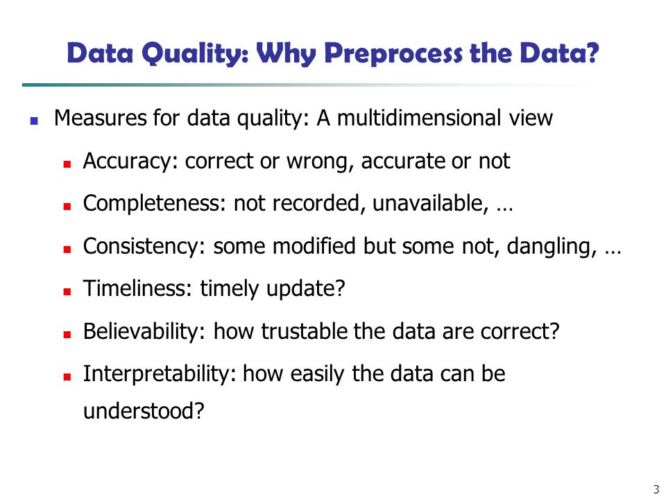 3 Data Quality: Why Preprocess the Data.