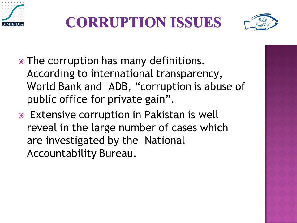  The corruption has many definitions.