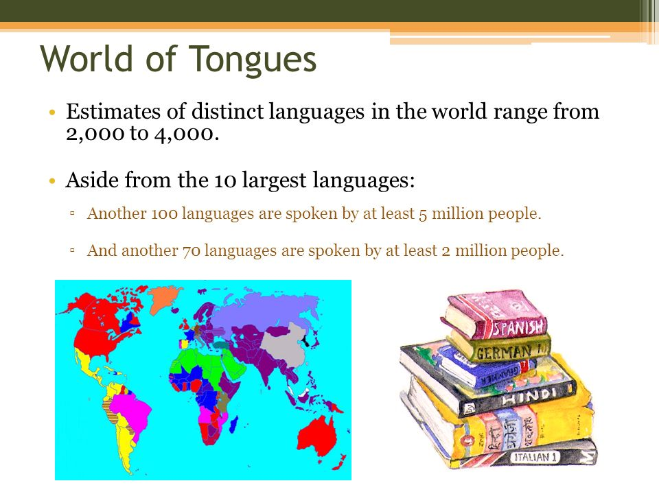 Chapter Language World Of Tongues Estimates Of Distinct - 5 main languages of the world