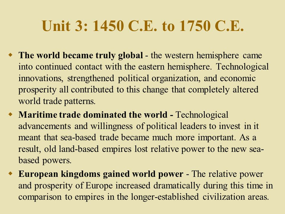The world became truly global?
