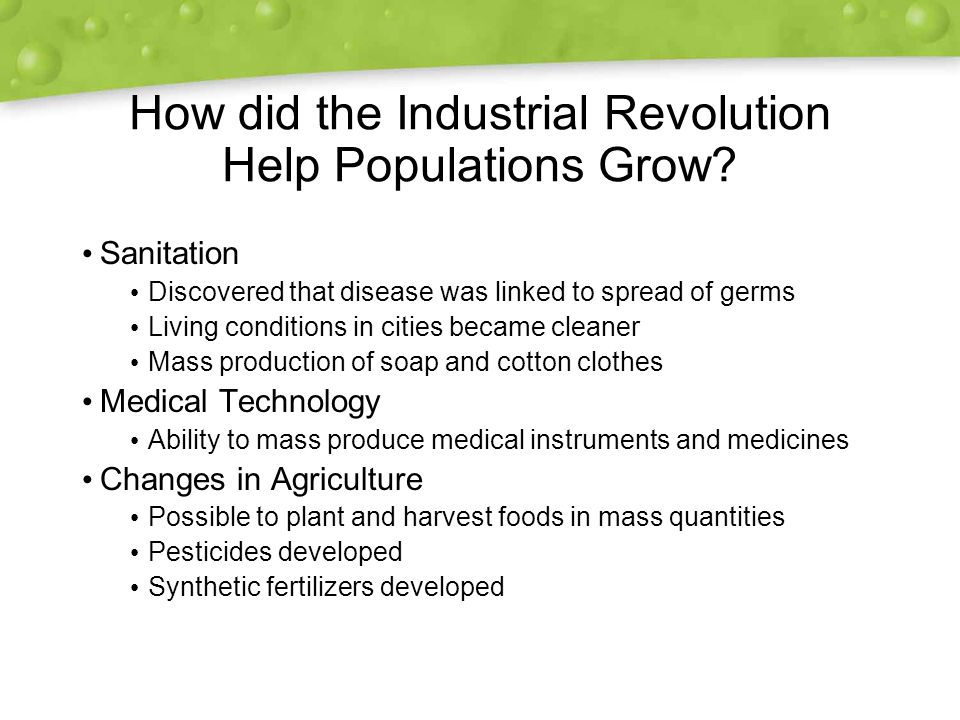 How did the Industrial Revolution Help Populations Grow.