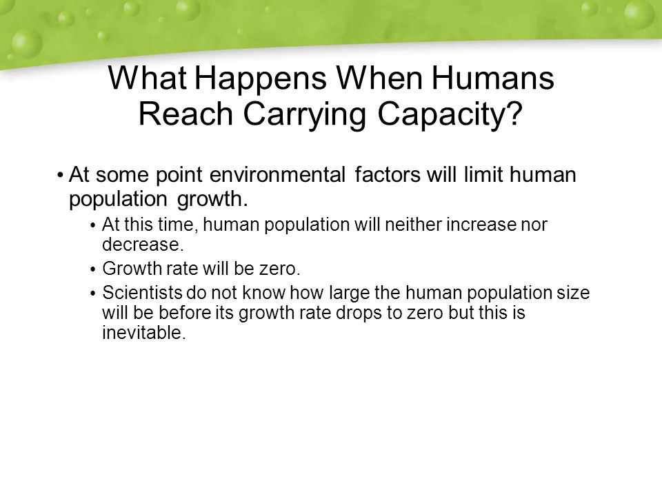 What Happens When Humans Reach Carrying Capacity.