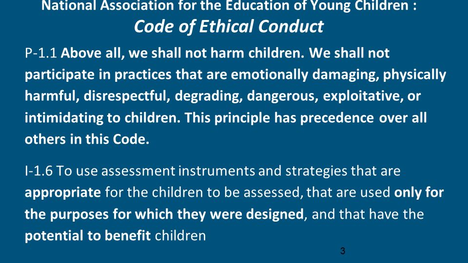 naeyc code of ethics Deepen your professional knowledge wherever you are with naeyc's exciting webinar series and online and face-to-face training opportunities.