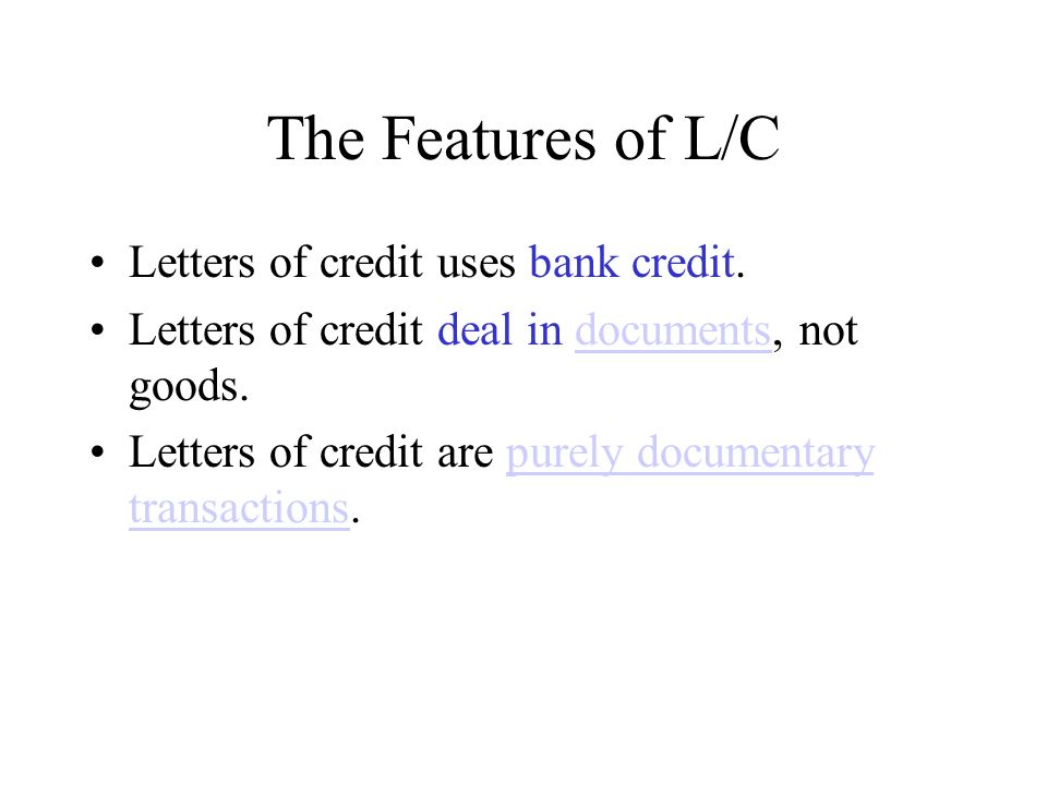 definition of lc letter of credit is the chief means which is now most