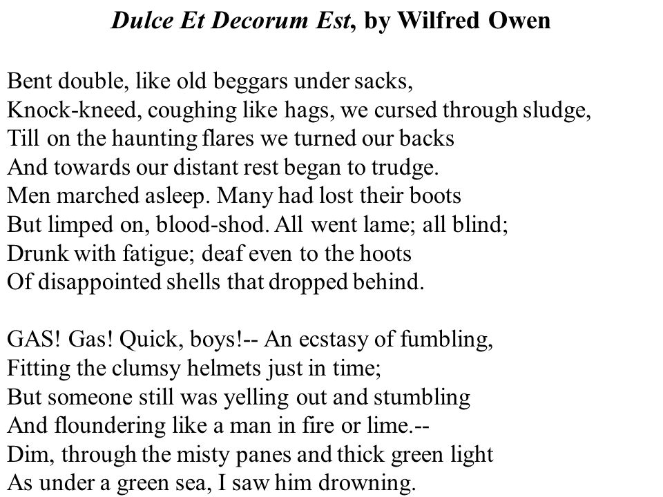 dulce et decorum est essay topics Wilfred owen: poems study guide contains a biography of wilfred owen, literature essays, quiz questions, major themes, characters, and.