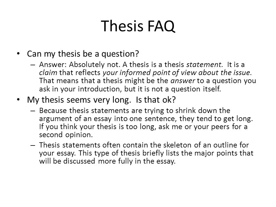 can thesis statements be a question Ford, marsha can either the topic sentence or the thesis statement be a question ,.