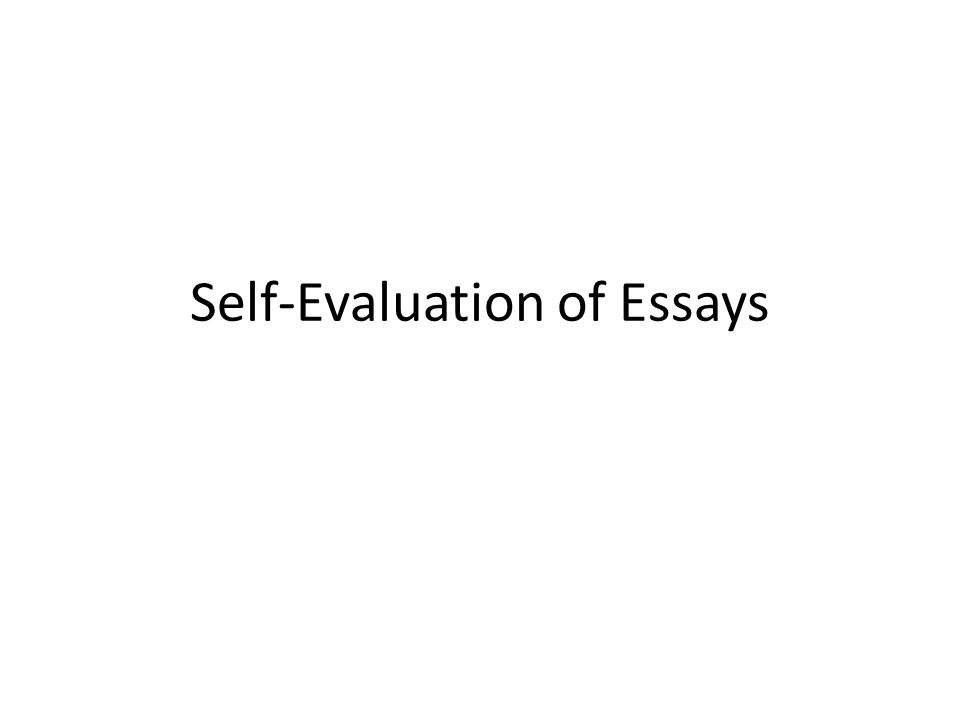 self evaluation of essays highlighters dbq green thesis pink  1 self evaluation of essays