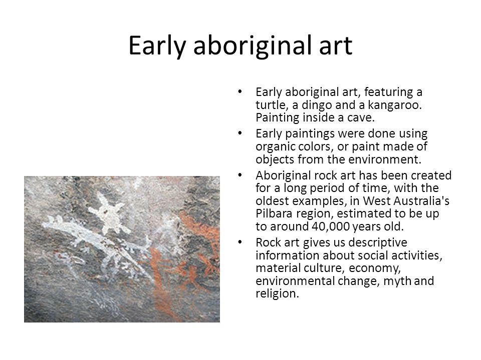 Early aboriginal art Early aboriginal art, featuring a turtle, a dingo and a kangaroo.