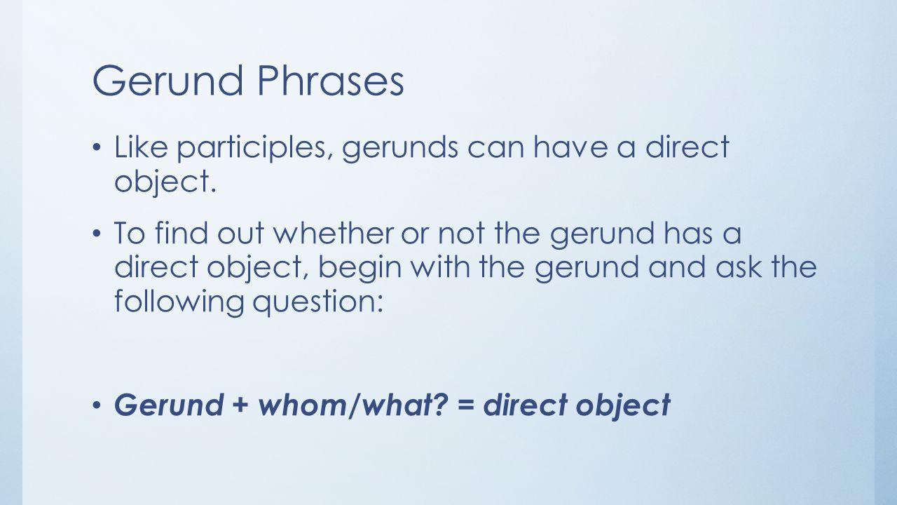 worksheet Gerunds And Gerund Phrases Worksheet day 53 gerund phrases phrase quiz1 and finishing r j act ii 8 phrases