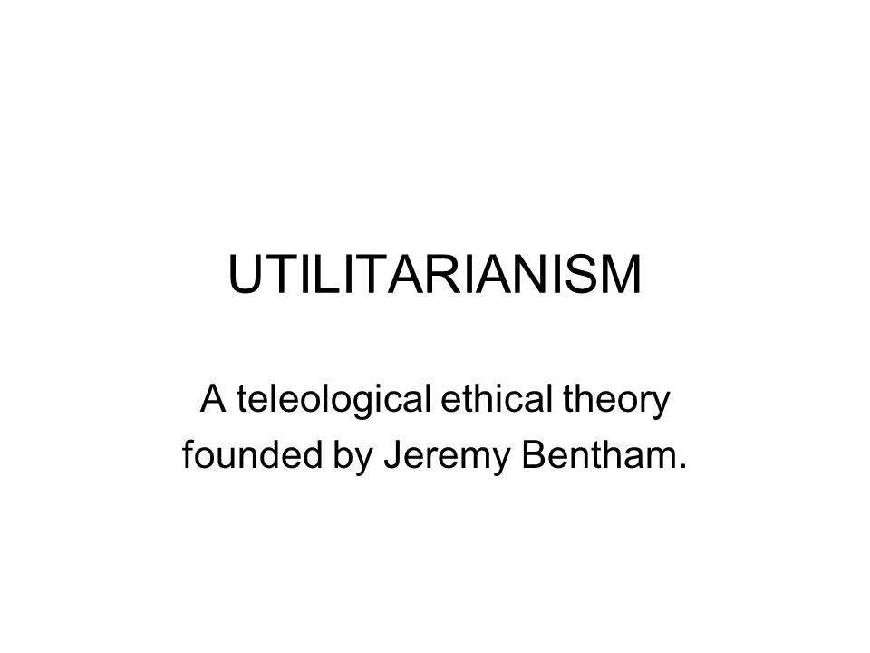 utilitarianism case study So, according to utilitarianism the case of the inhospitable hospital suppose that jack is in the hospital for routine tests, and there are people.
