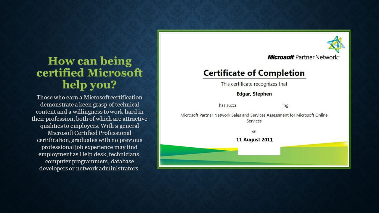 Jobs you can get with a mos certification in agriculture ppt how can being certified microsoft help you xflitez Gallery