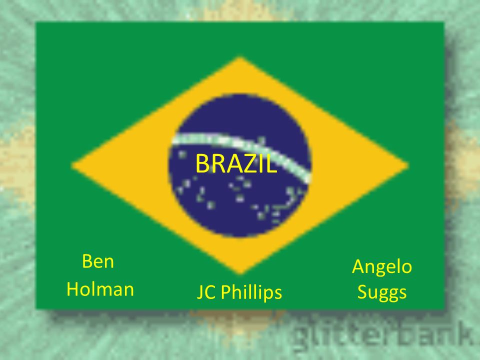 1 BRAZIL Ben Holman JC Phillips Angelo Suggs