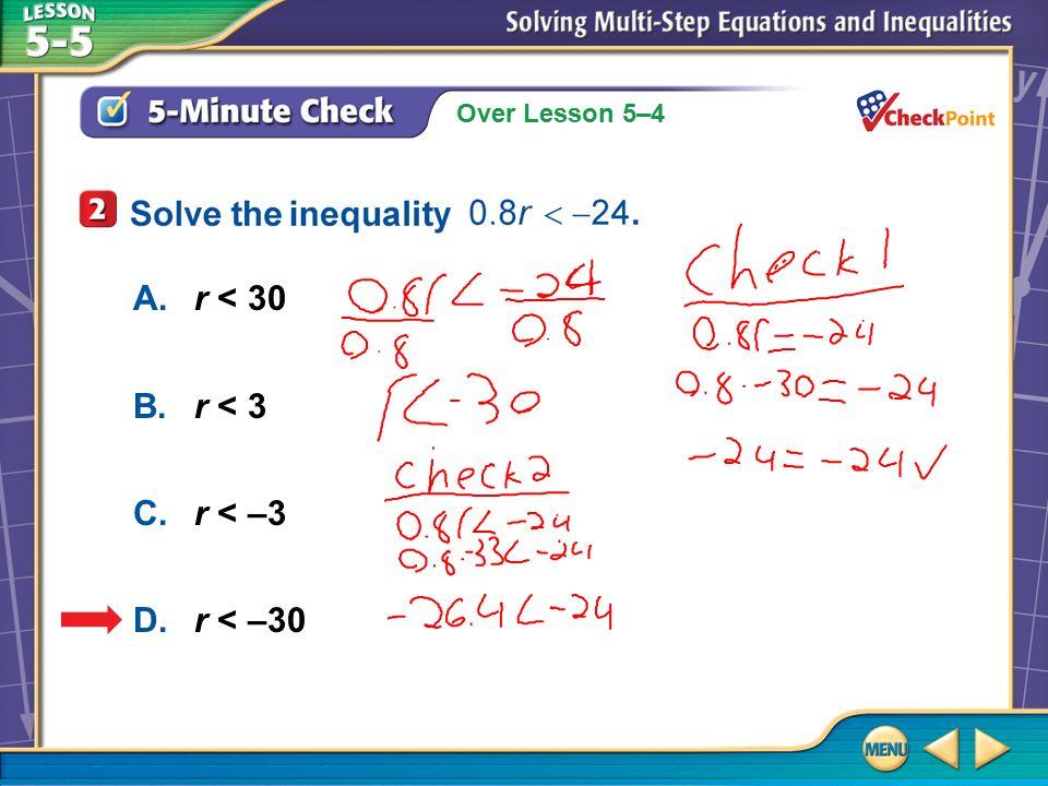 Splash Screen. Over Lesson 5–4 5-Minute Check 2 Solve the ...